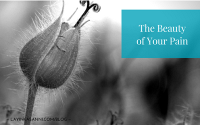 The Beauty of Your Pain