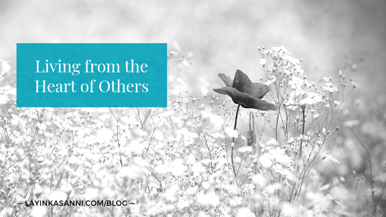 Living from the Heart of Others